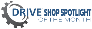 DRIVE Shop Spotlight of the Month
